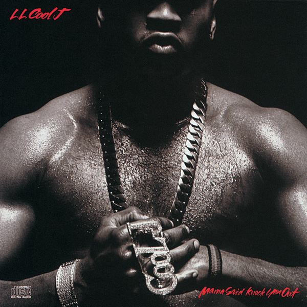 Best Comeback albums - Mama Said Knock You Out - LL Cool J