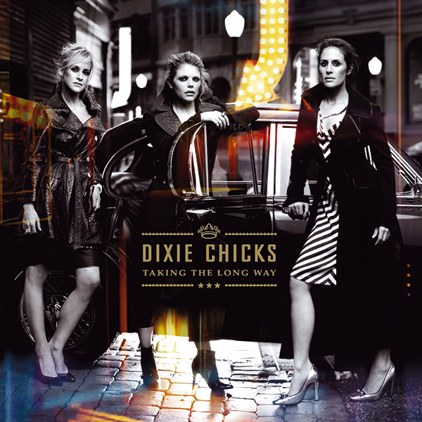 Best Comeback albums - Taking the Long Way Home Dixie Chicks