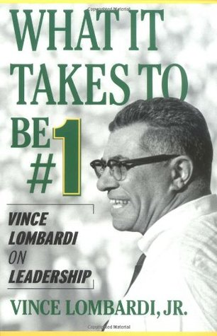 What It Takes To Be Number 1 (Vince Lombardi)