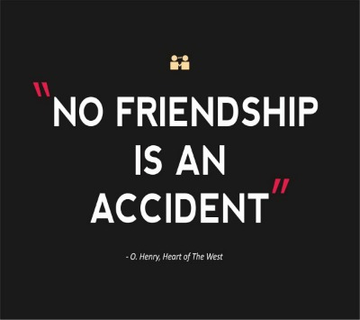 Quotes on Friendship, Friendship quotes
